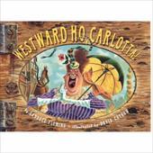 Westward Ho, Carlotta! 6749825