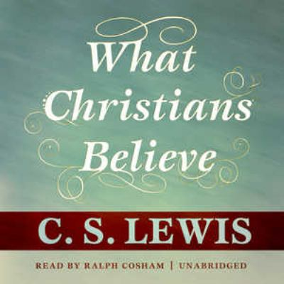 What Christians Believe 9781441765239