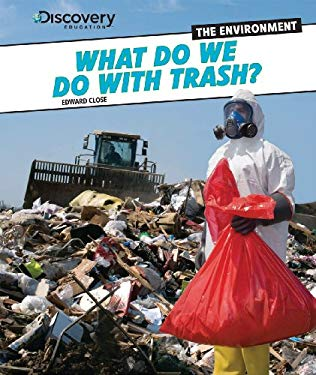 What Do We Do with Trash? 9781448878949