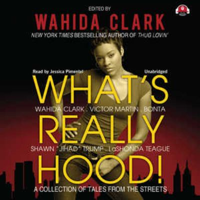 What's Really Hood!: A Collection of Tales from the Streets 9781441735256