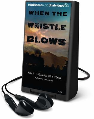 When the Whistle Blows [With Headphones] 9781441837677