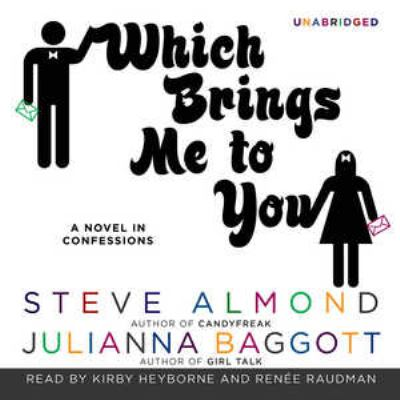 Which Brings Me to You: A Novel in Confessions 9781441774484