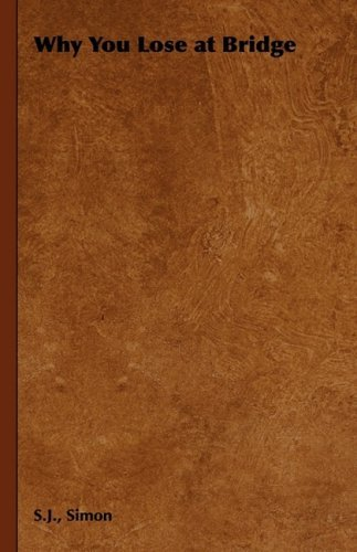 Why You Lose at Bridge 9781443734363