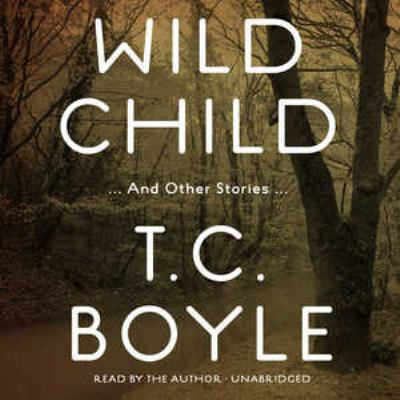 Wild Child: And Other Stories 9781441721105