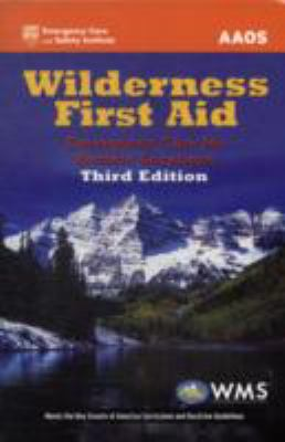 Wilderness First Aid: Emergency Care for Remote Locations 9781449685270