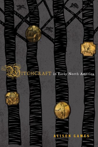 Witchcraft in Early North America 9781442203570