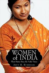 Women of India: Their Status Since the Vedic Times
