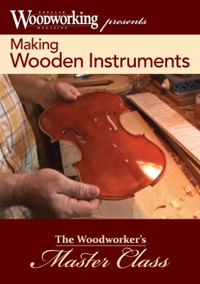 Wooden Instruments: The Best of Woodworking in Action 9781440326271