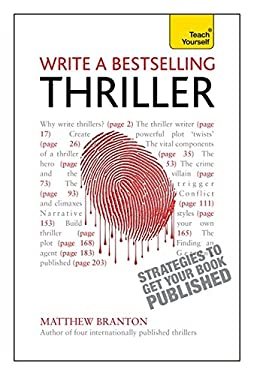 Write a Bestselling Thriller: A Teach Yourself Creative Writing Guide 9781444168686