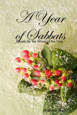 Year of Sabbats : Rituals for the Wheel of the Year