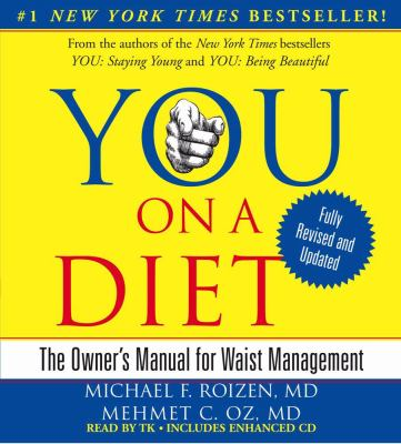 You: On a Diet: The Owner's Manual for Waist Management 9781442304840
