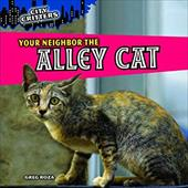 Your Neighbor the Alley Cat 13903961