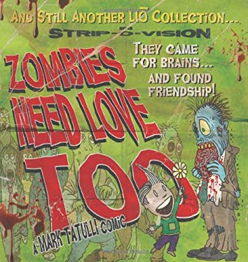 Zombies Need Love Too 9781449410209