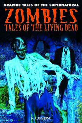 Zombies: Tales of the Living Dead 9781448819041