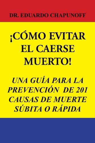 Como Evitar El Caerse Muerto! 9781450060561