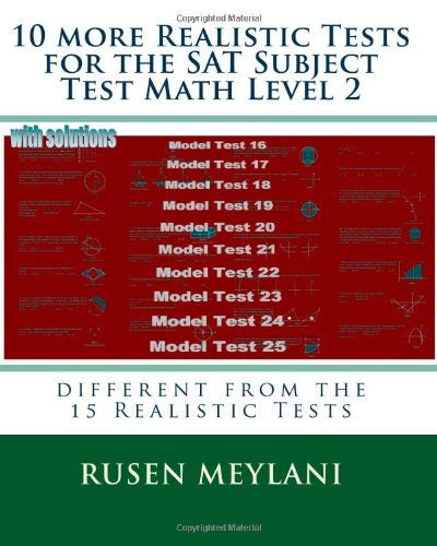 10 More Realistic Tests for the SAT Subject Test Math Level 2 9781451594164