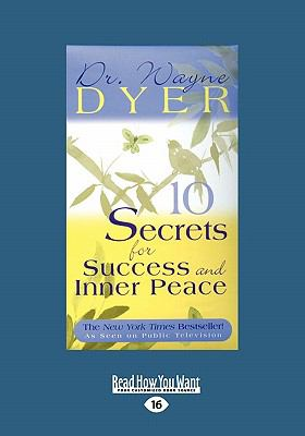 10 Secrets for Success and Inner Peace (Large Print 16pt) 9781458729972