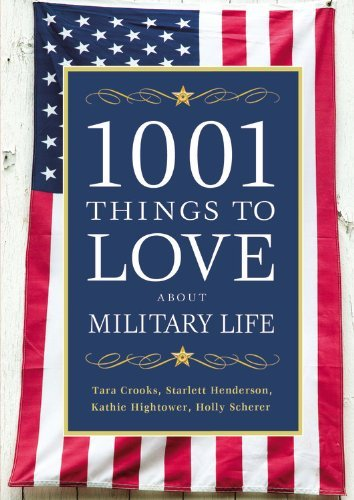 1001 Things to Love about Military Life 9781455502837