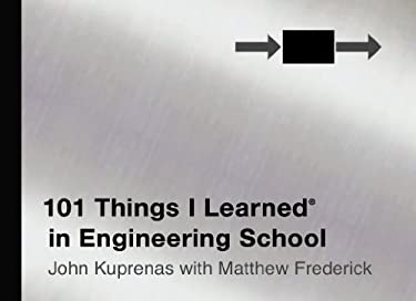 101 Things I Learned in Engineering School (R) 9781455509775