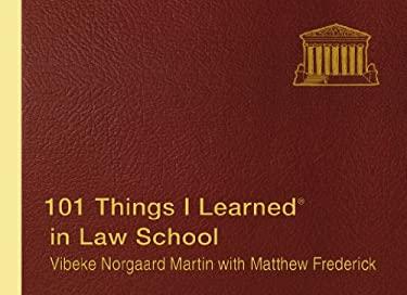 101 Things I Learned in Law School (R) 9781455509805
