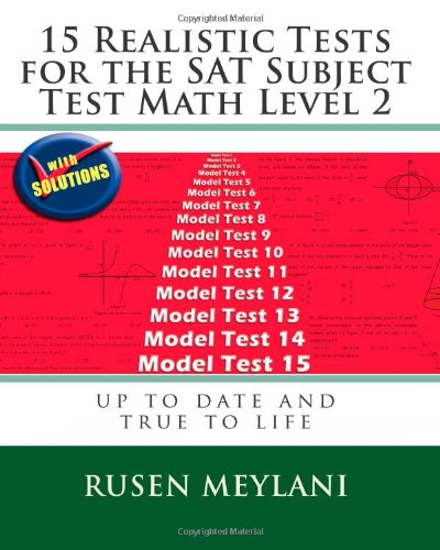 15 Realistic Tests for the SAT Subject Test Math Level 2 9781451582437