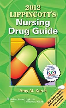 Lippincotts Nursing Drug Guide 9781451113082