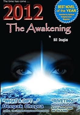 2012 the Awakening 9781450548793