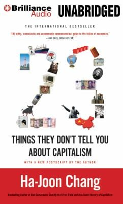 23 Things They Don't Tell You about Capitalism 9781455884162