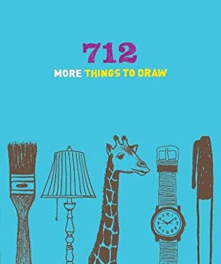 712 More Things to Draw