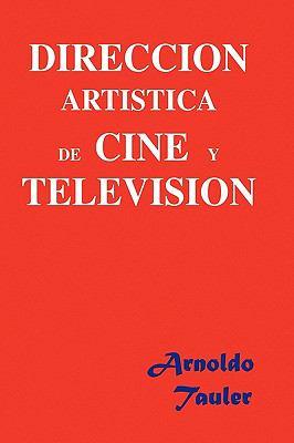 Direccion Artistica de Cine y Television 9781450007498