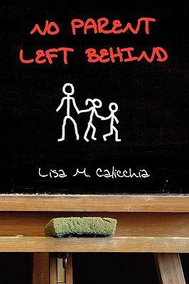 No Parent Left Behind 9781450022477