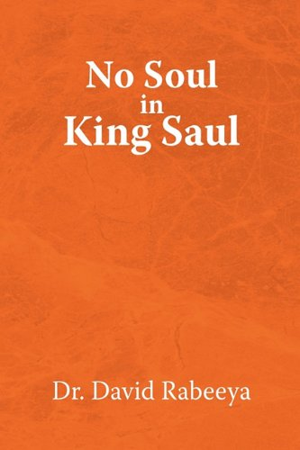 No Soul in King Saul 9781450031059