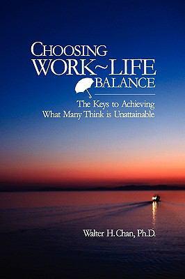 Choosing Work-Life Balance