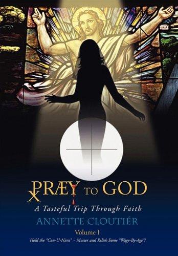 Praey to God 9781450042383