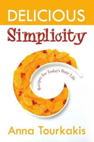 Delicious Simplicity 9781450071970