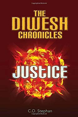 The Diwesh Chronicles: Justice 9781450097338