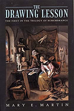 The Drawing Lesson: The First in the Trilogy of Remembrance 9781450229364