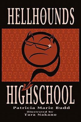 Hell Hounds of High School 9781450242660
