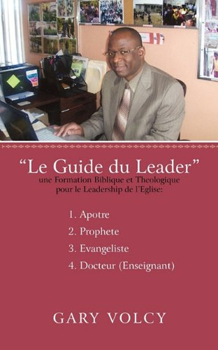 Le Guide Du Leader Tome I 9781450264969