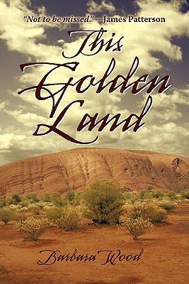 This Golden Land 9781450268165
