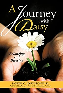 A Journey with Daisy: Belonging Is a Blessing 9781450271790