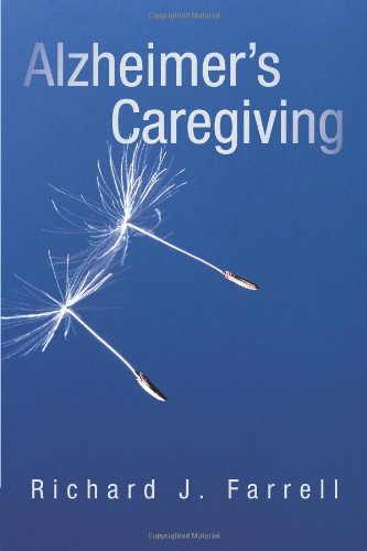 Alzheimer's Caregiving: Lessons from a Surviving Spouse 9781450276450