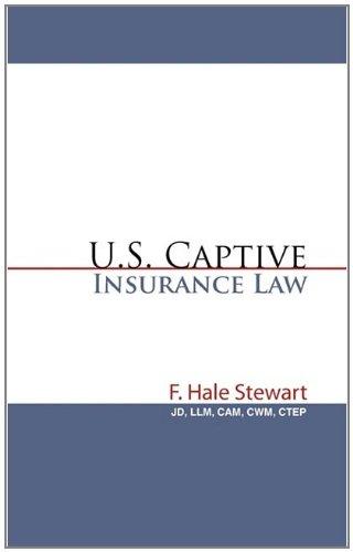 U.S. Captive Insurance Law 9781450277945