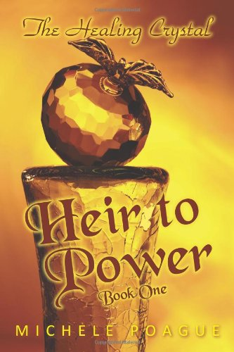 Heir to Power: Book One 9781450278805