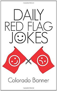 Daily Red Flag Jokes 9781450282512