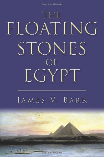 The Floating Stones of Egypt 9781450287494