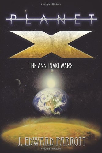 Planet X: The Annunaki Wars 9781450288590