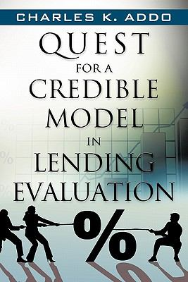 Quest for a Credible Model in Lending Evaluation 9781450289610
