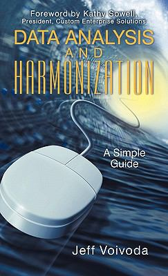 Data Analysis and Harmonization: A Simple Guide 9781450298247