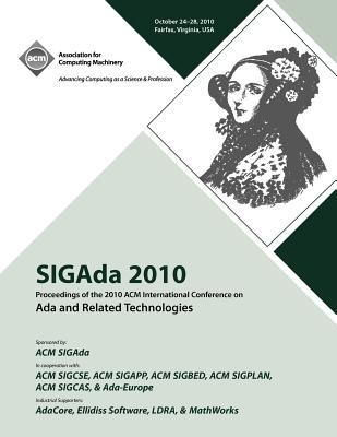 Sigada 10 Proceedings of 2010 ACM International Conference on ADA 9781450300278